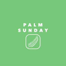 Palm Sunday 05/04/2020