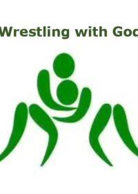 Wrestling with God                15 November 2020