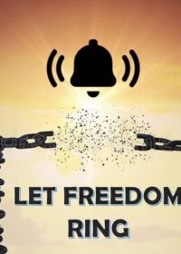 Let Freedom Ring – Part 3 (24/01/2021)